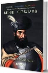 Mihai Viteazul - Cristian Mosneanu