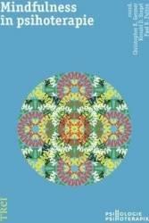 Mindfulness in psihoterapie - Christopher K. Germer Ronald D. Siegel Paul R. Fulton