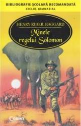 Minele Regelui Solomon ed.2014 - Henry Rider Haggard