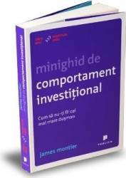 Minighid de comportament investitional - James Montier Carti