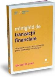 Minighid de tranzactii financiare - Michael W. Covel