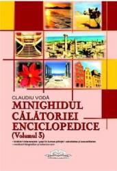 Minighidul calatoriei enciclopedice Volumul 3 - Claudiu Voda