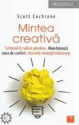Mintea creativa - Scott Cochrane