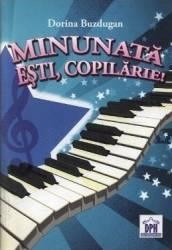 Minunata esti Copilarie + CD - Dorina Buzdugan