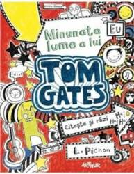 Minunata lume a lui Tom Gates - L. Pichon