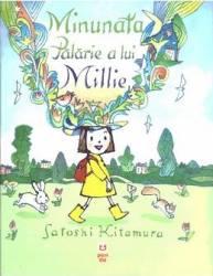Minunata palarie a lui Millie - Satoshi Kitamura