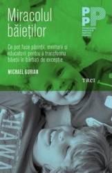 Miracolul baietilor - Michael Gurian