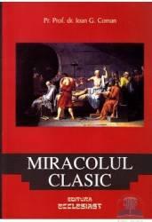 Miracolul clasic - Ioan G. Coman
