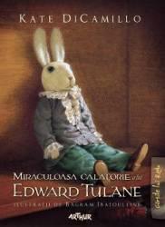 Miraculoasa calatorie a lui Edward Tulane - Kate Dicamillo