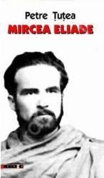 Mircea Eliade - Petre Tutea Carti