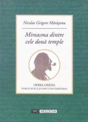 Mireasma dintre cele doua temple - Nicolae Grigore Marasanu