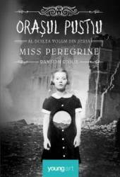 Miss Peregrine vol.2 - Orasul pustiu - Ransom Riggs Carti