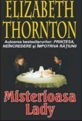 Misterioasa Lady - Elizabeth Thornton