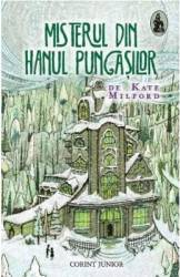 Misterul din hanul pungasilor - Kate Milford