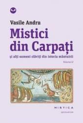 Mistici Din Carpati Vol.2 - Vasile Andru