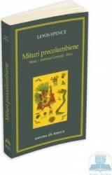 Mituri precolumbiene - Lewis Spence