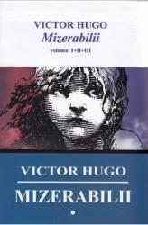 Mizerabilii I+II+III - Victor Hugo