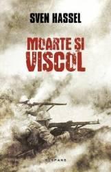 Moarte si viscol - Sven Hassel Carti