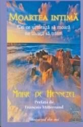 Moartea intima - Marie de Hennezel Carti