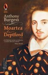 Moartea la Deptford - Anthony Burgess