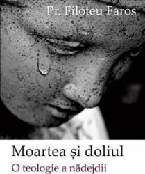 Moartea si doliul - Filoteu Faros