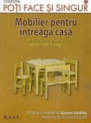 Mobilier pentru intreaga casa - Robert W. Lang