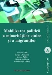 Mobilizarea politica a minoritatilor etnice si a migrantilor - Levente Salat