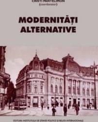 Modernitati alternative - Cristi Pantelimon