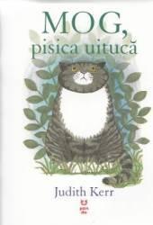 Mog pisica uituca - Judith Kerr