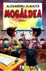 Mogaldea - Alexandru Vlahuta Carti