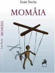 Momaia - Ioan Suciu Carti