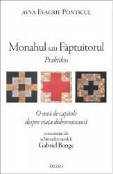 Monahul sau Faptuitorul - Avva Evagrie Ponticul