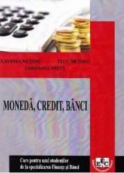 Moneda credit banci Partea 1 - Lavinia Netoiu Titu Netoiu Loredana Meita