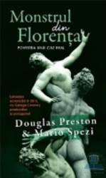 Monstrul din Florenta - Douglas Preston Mario Spezi Carti