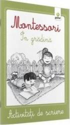 Montessori In gradina - Activitati de scriere