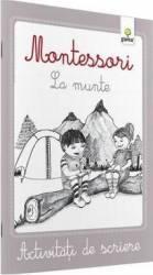 Montessori. La munte - Activitati de scriere