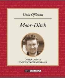 Moor-Ditch - Liviu Ofileanu