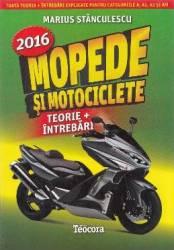 Mopede si motociclete. Ed. 2017 - Marius Stanculescu