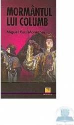Mormantul lui Columb - Miguel Ruiz Montanez