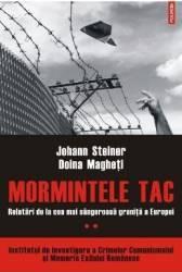 Mormintele tac. Vol. 2 Relatari - Johann Steiner Doina Magheti