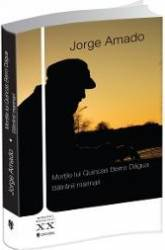 Mortile lui Quincas Berro Dagua. Batranii marinari - Jorge Amado