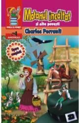 Motanul Incaltat si alte povestiri - Charles Perrault