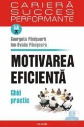 Motivarea eficienta - Georgeta Panisoara Ion-Ovidiu Panisoara