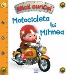 Motocicleta lui Mihnea - Micii curiosi