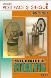 Motorul Stirling - Dieter Viebach