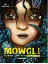 Mowgli. Povestiri Din Cartea Junglei - Rudyard Kip