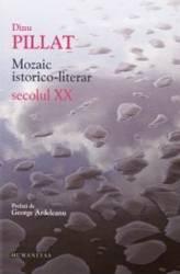 Mozaic istorico-literar secolul XX - Dinu Pillat