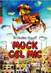 Muck Cel Mic - Wilhelm Hauff
