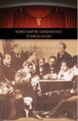 Munca Actorului Cu Sine Insusi Vol.2 - Konstantin Sergheevici Stanislavski