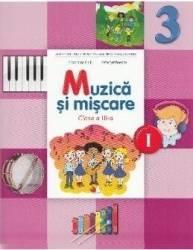 Muzica si miscare - Clasa a 3-a. Sem. 1 - Manual + CD - Florentina Chifu Petre Stefanescu